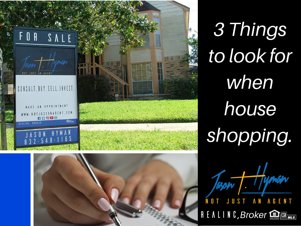 3 Things to look for when house shopping.