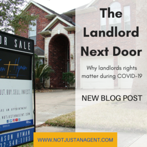 The Landlord Next Door: Why Landlord Rights Matter During COVID-19
