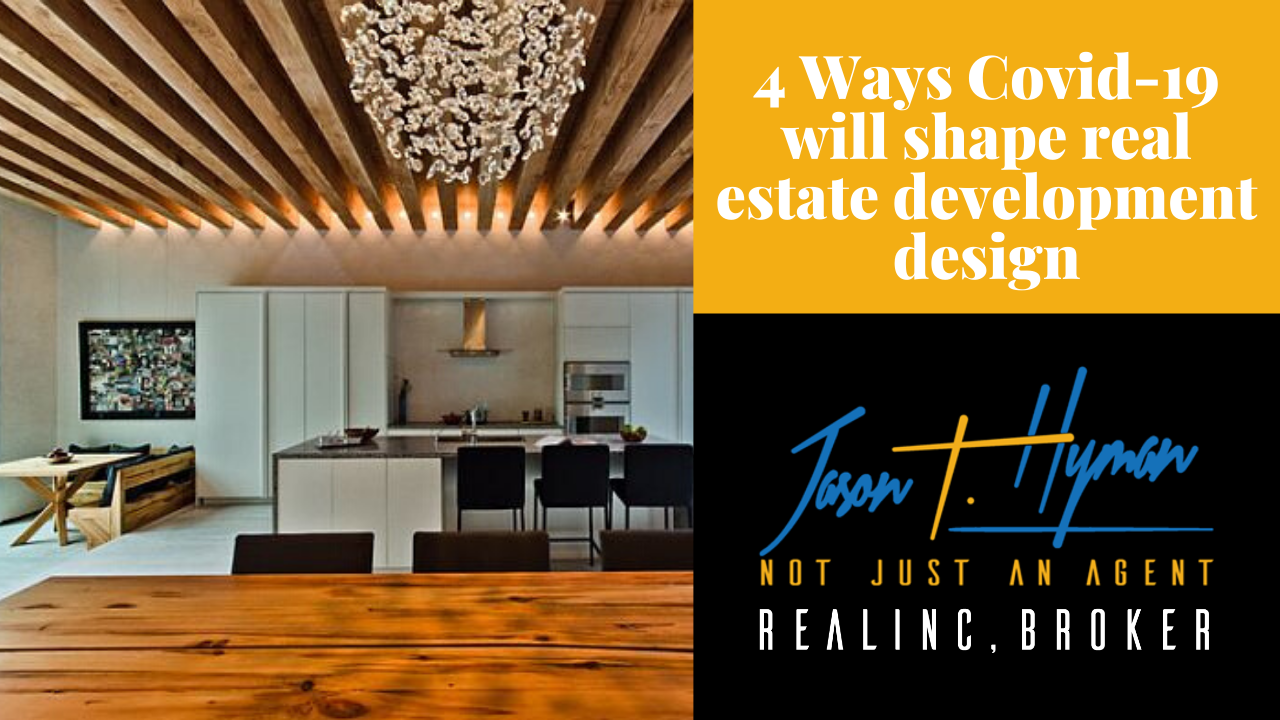 4 Ways COVID-19 is Shaping Real Estate Development Design