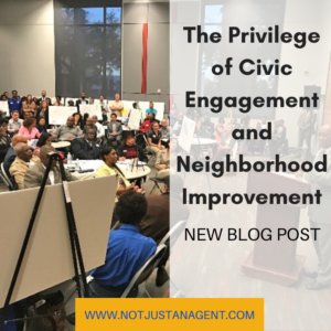 The Privilege of Civic Engagement and Neighborhood Improvement