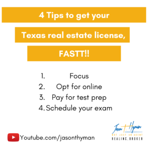4 Tips to get your Texas real estate license, FAST!!
