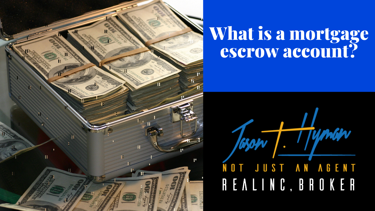 What is a mortgage escrow account?